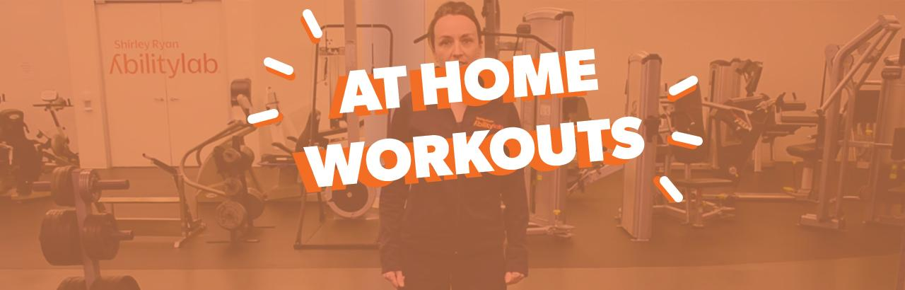 At Home Workouts with Shirley Ryan AbilityLab