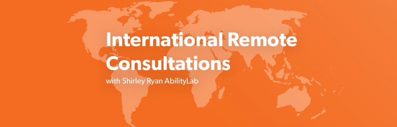 International Consolations with Shirley Ryan AbilityLab